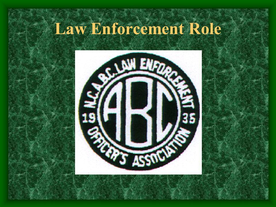 Law Enforcement Role