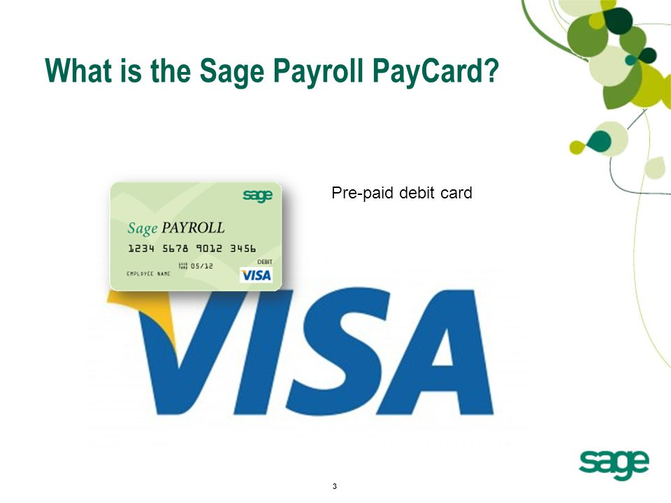 3 What is the Sage Payroll PayCard Pre-paid debit card