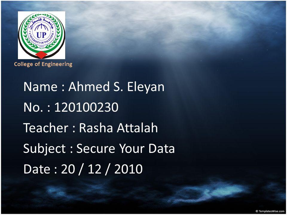 Name : Ahmed S. Eleyan No.