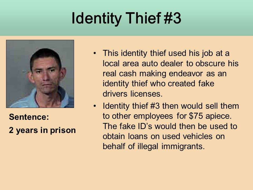 This identity thief used his job at a local area auto dealer to obscure his real cash making endeavor as an identity thief who created fake drivers li