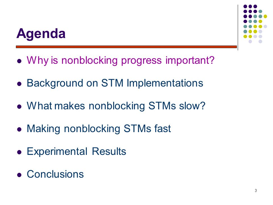 3 Agenda Why is nonblocking progress important.