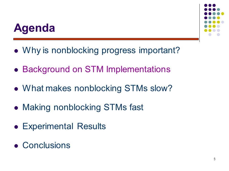 5 Agenda Why is nonblocking progress important.