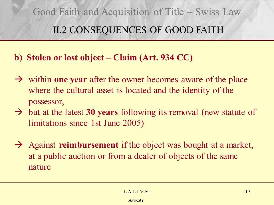 15 Titre Sous-titre L A L I V E Avocats b) Stolen or lost object – Claim (Art.
