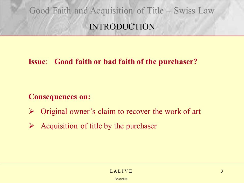 4 Titre Sous-titre L A L I V E Avocats Section I Was the purchaser in good or bad faith.