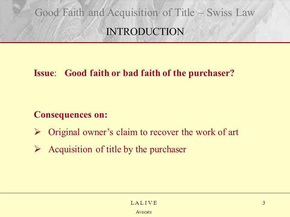 3 Titre Sous-titre L A L I V E Avocats Issue: Good faith or bad faith of the purchaser.