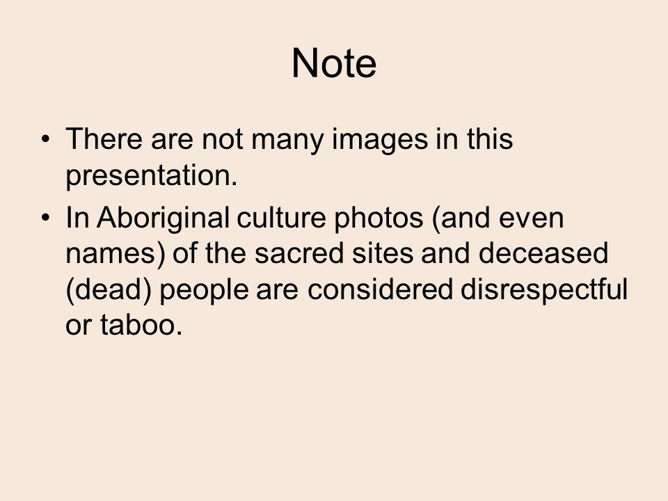 Note There are not many images in this presentation.
