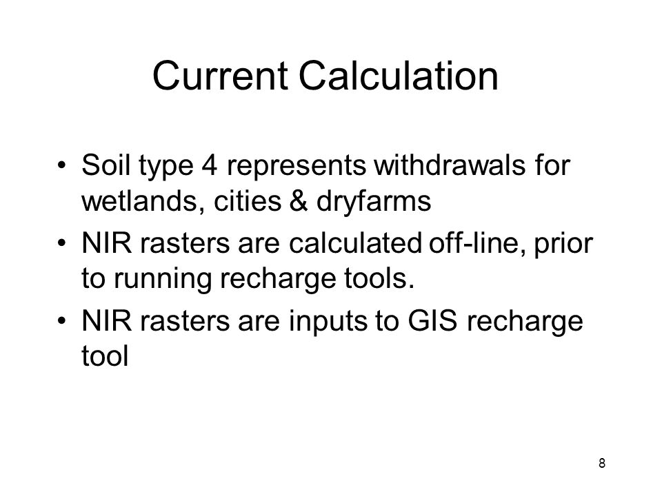 9 User hands GIS tool five things: –Raster of non-irr recharge for each stress period –Map of irrigated lands –Map of model cells –soil-group map –starting multipliers for soil groups