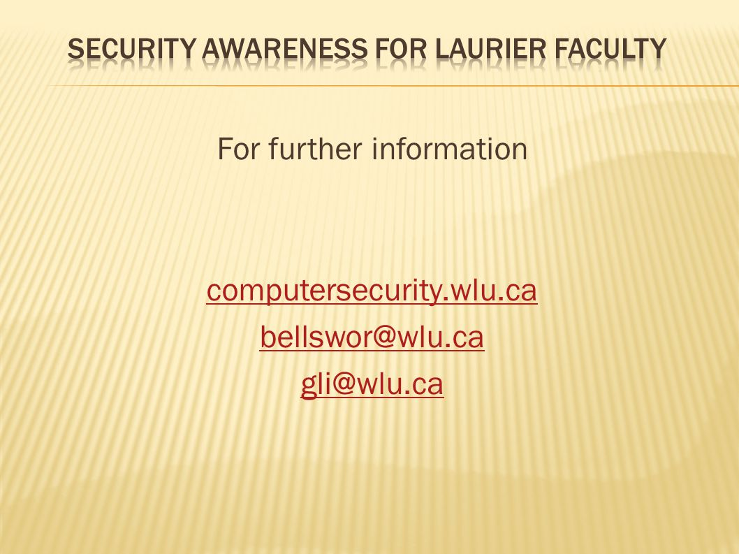 Require services such as ssh, ftp, SQL be open to the Internet Constant Internet scanning of ports such as ssh for brute force password attacks and vulnerabilities in SQL software ITS offers port and vulnerability scan service Send name and IP number of server to gli@wlu.ca