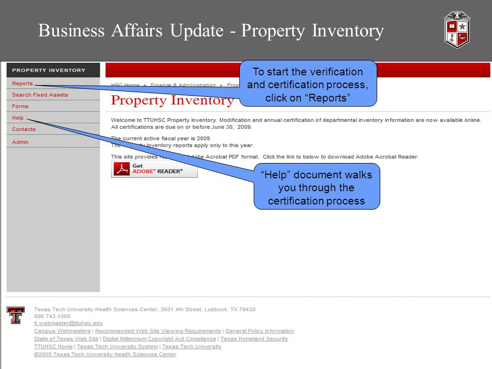 Business Affairs Update - Property Inventory To start the verification and certification process, click on Reports Help document walks you through the certification process