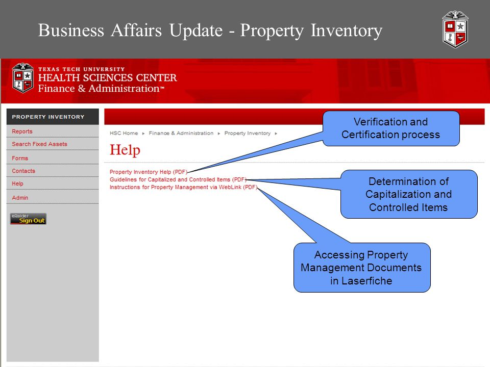 Business Affairs Update - Property Inventory Verification and Certification process Determination of Capitalization and Controlled Items Accessing Property Management Documents in Laserfiche