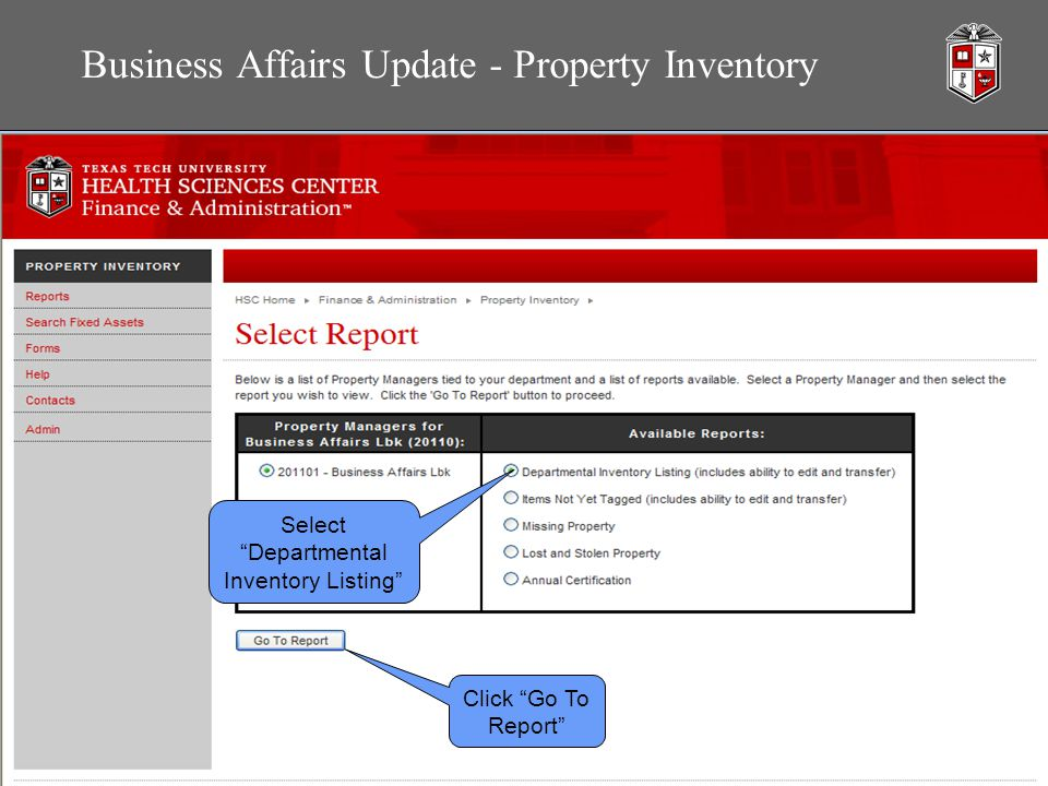 Business Affairs Update - Property Inventory Select Departmental Inventory Listing Click Go To Report