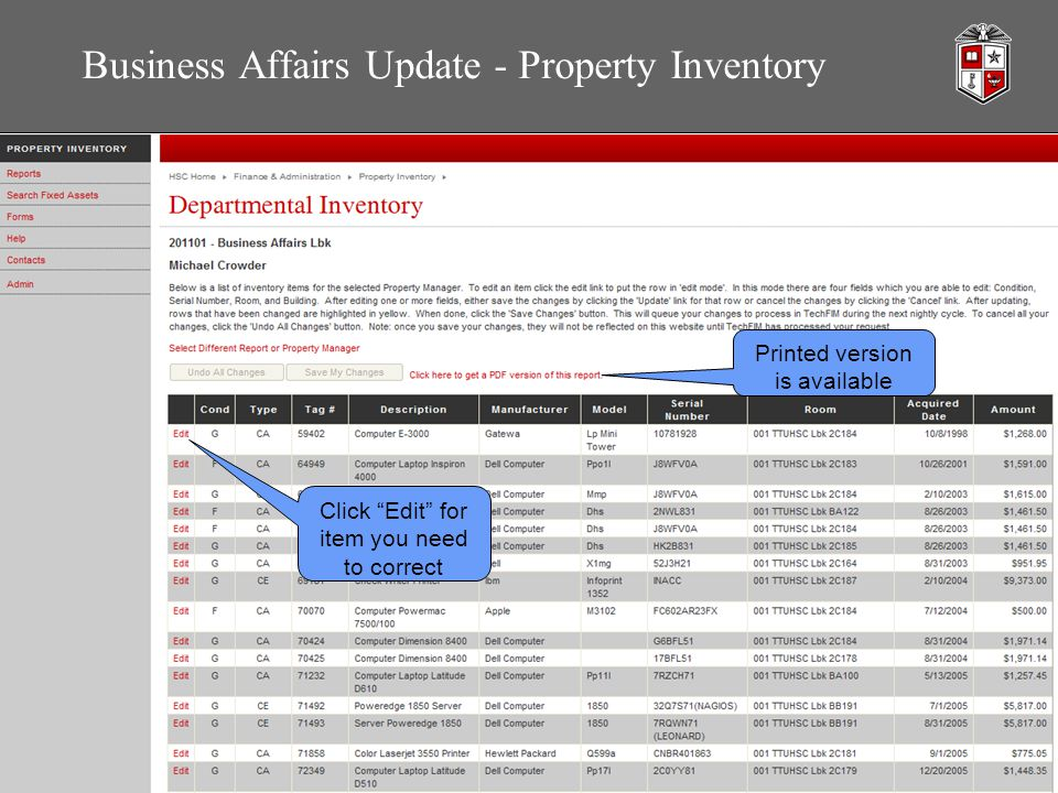 Business Affairs Update - Property Inventory Click Edit for item you need to correct Printed version is available