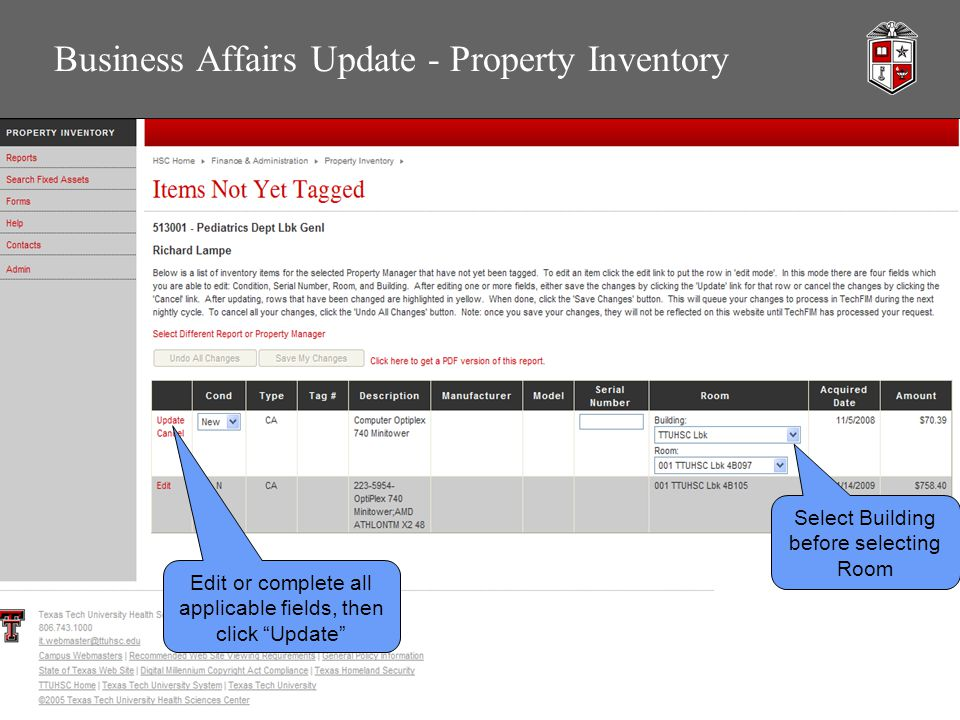 Business Affairs Update - Property Inventory Edit or complete all applicable fields, then click Update Select Building before selecting Room