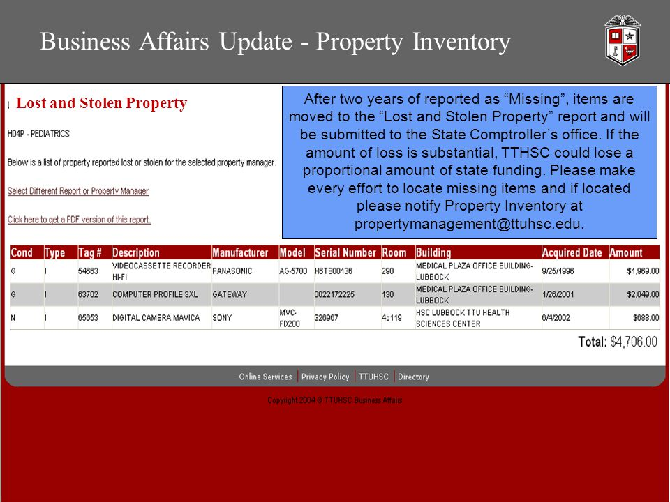Business Affairs Update - Property Inventory After two years of reported as Missing , items are moved to the Lost and Stolen Property report and will be submitted to the State Comptroller's office.