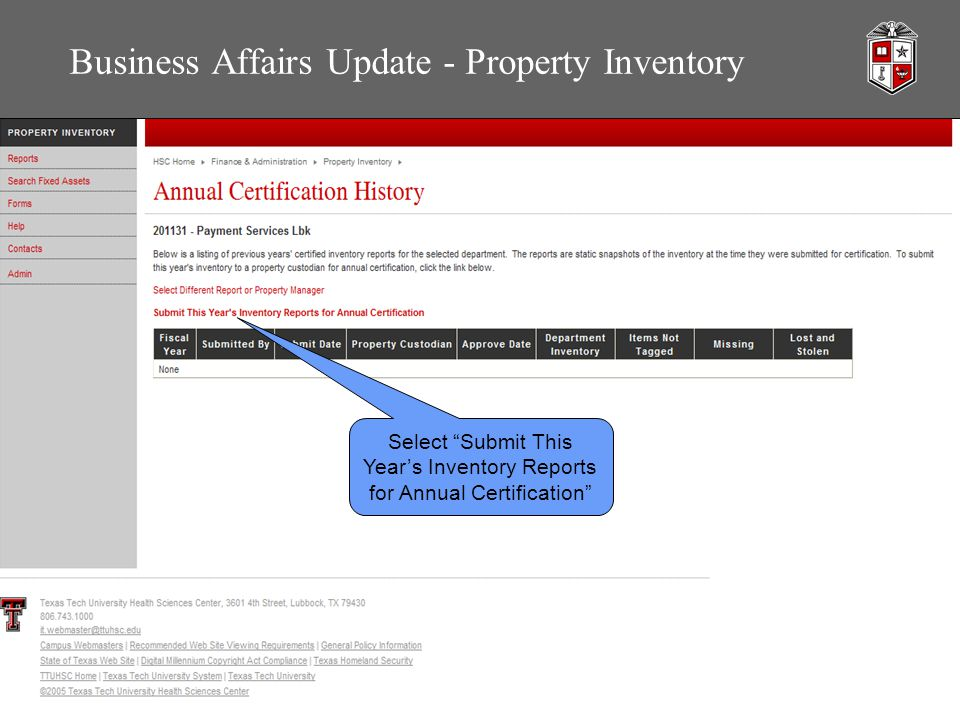 Business Affairs Update - Property Inventory Select Submit This Year's Inventory Reports for Annual Certification