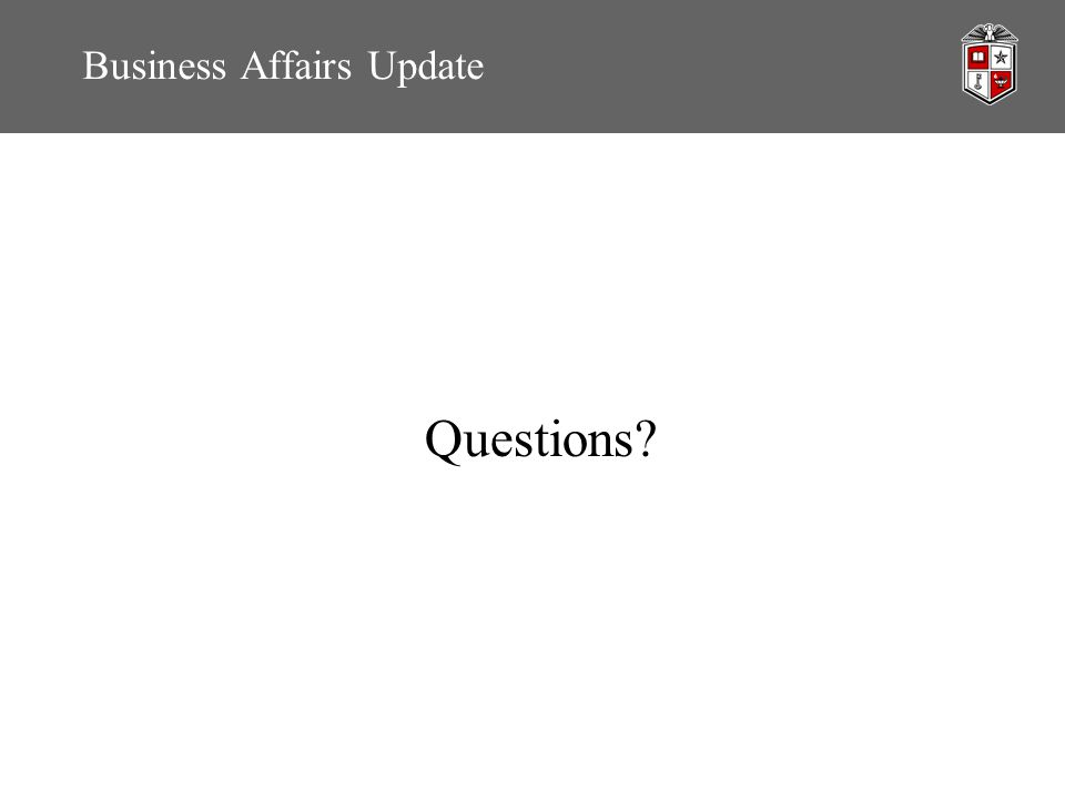 Business Affairs Update Questions