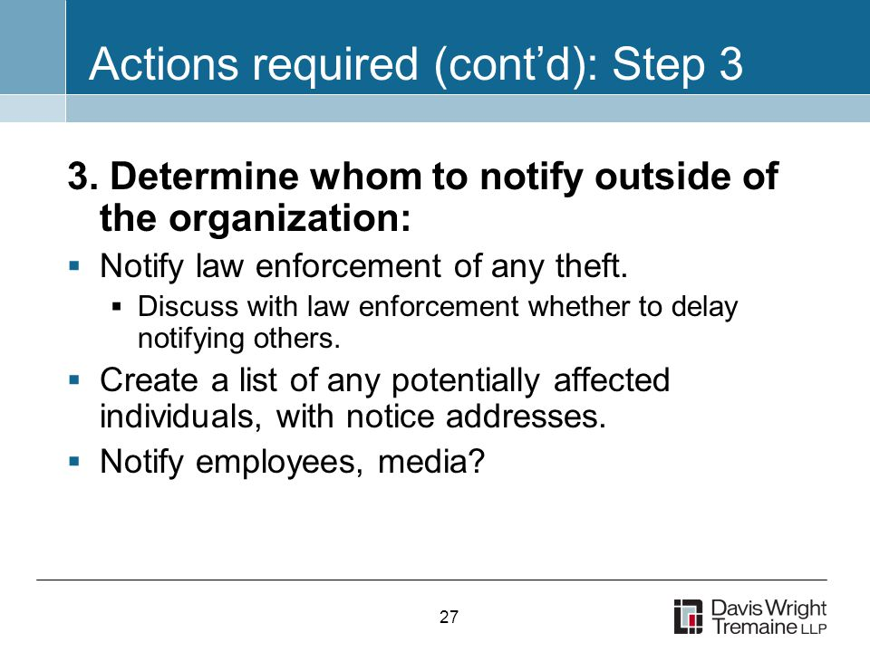 27 Actions required (cont'd): Step 3 3.