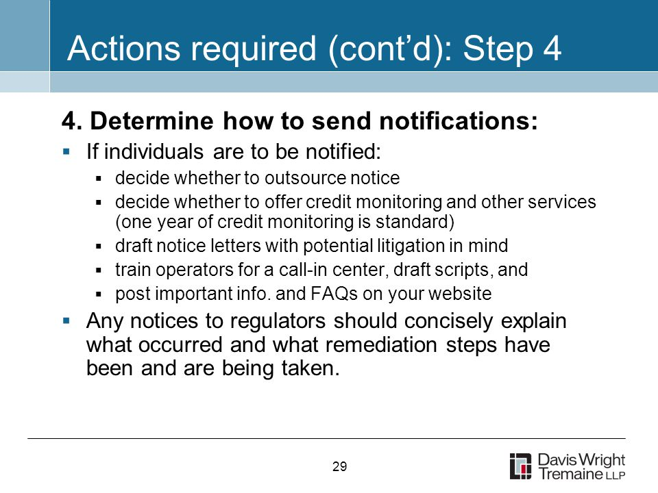 29 Actions required (cont'd): Step 4 4.