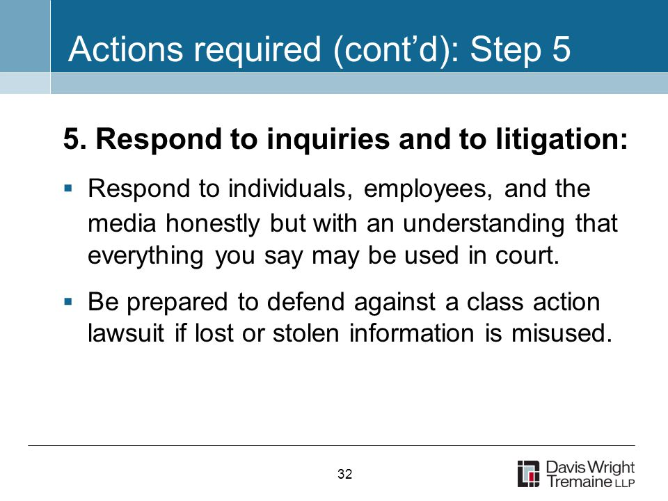 32 Actions required (cont'd): Step 5 5.