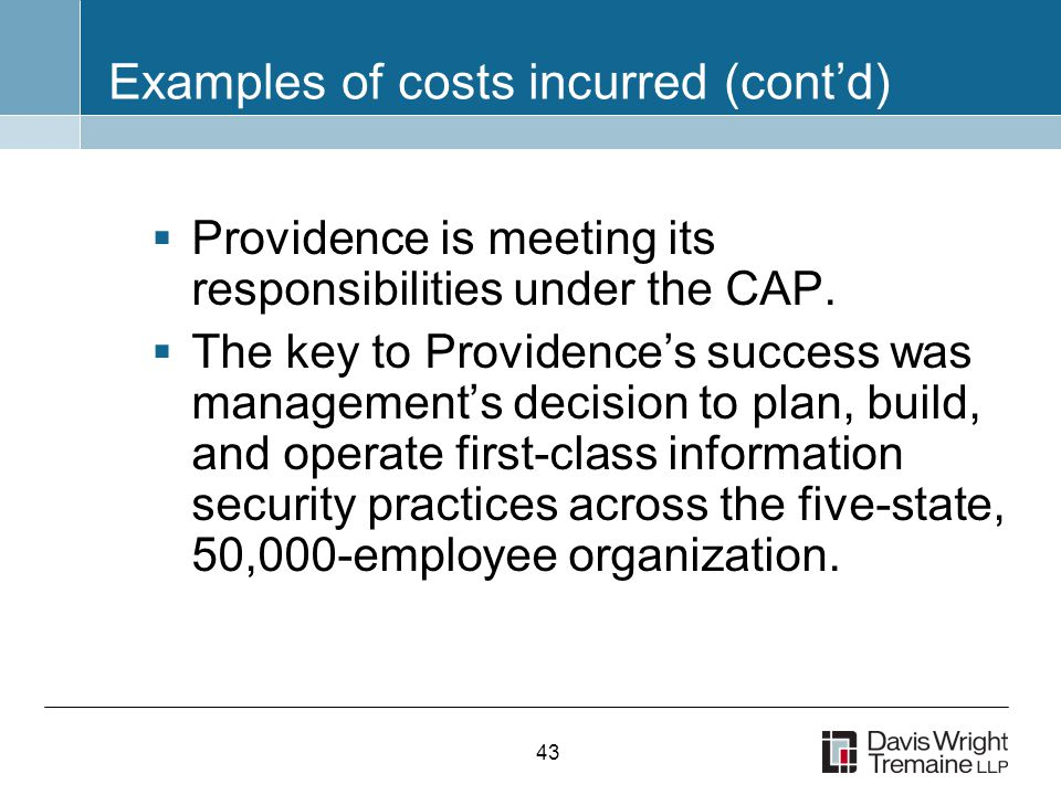 43 Examples of costs incurred (cont'd)  Providence is meeting its responsibilities under the CAP.