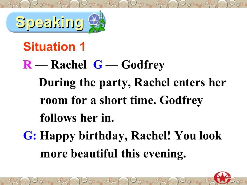 Situation 1 R — Rachel G — Godfrey During the party, Rachel enters her room for a short time.