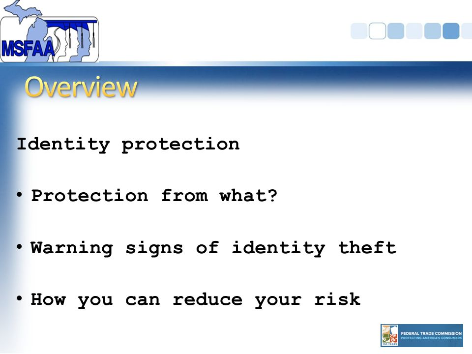 Identity protection Protection from what.