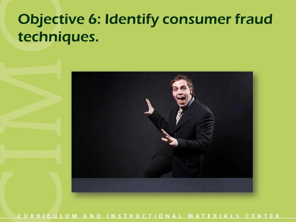 Objective 20: List effective ways to determine if you are a victim of identity theft.