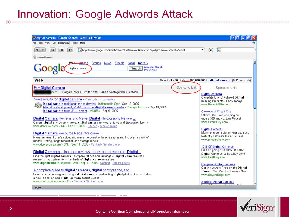 12 Contains VeriSign Confidential and Proprietary Information Innovation: Google Adwords Attack