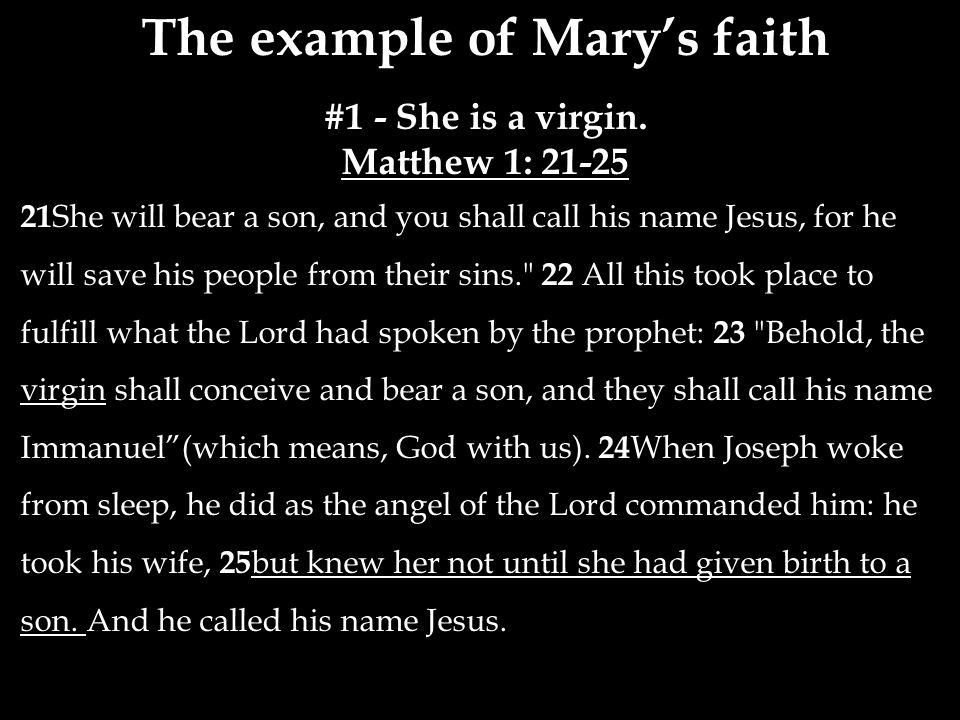 The example of Mary's faith #1 - She is a virgin.