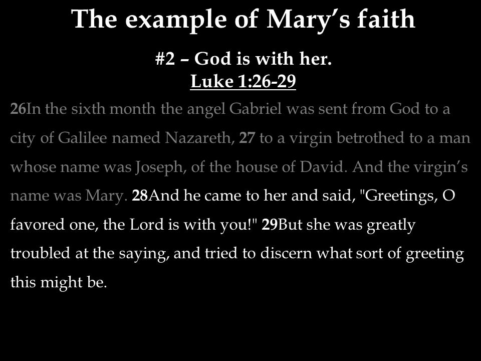 The example of Mary's faith #2 – God is with her.