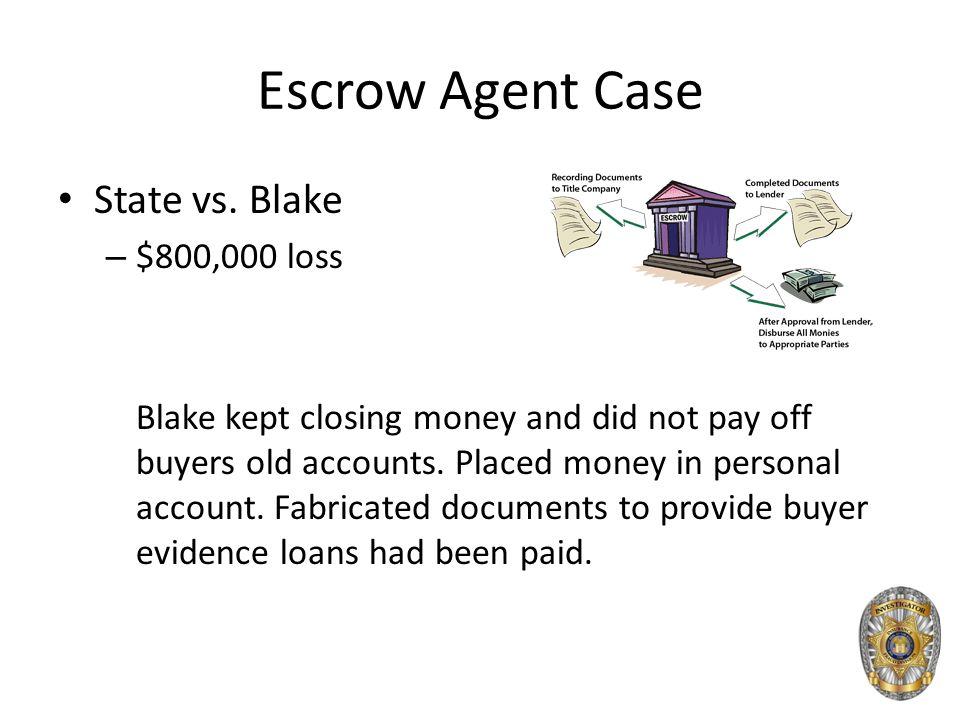 Escrow Agent Case State vs.