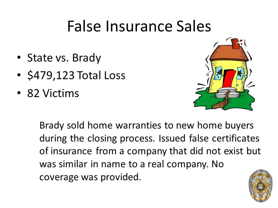 False Insurance Sales State vs.