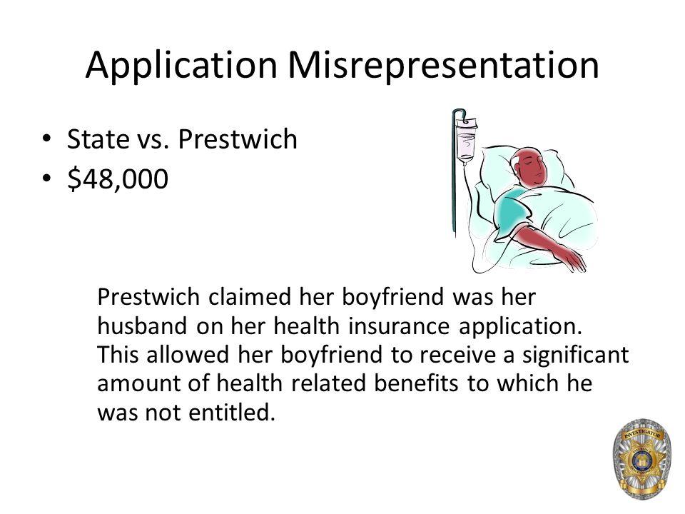 Application Misrepresentation State vs.