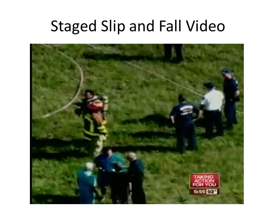 Staged Slip and Fall Video