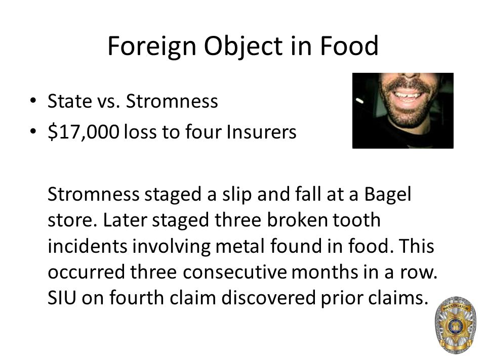Foreign Object in Food State vs.