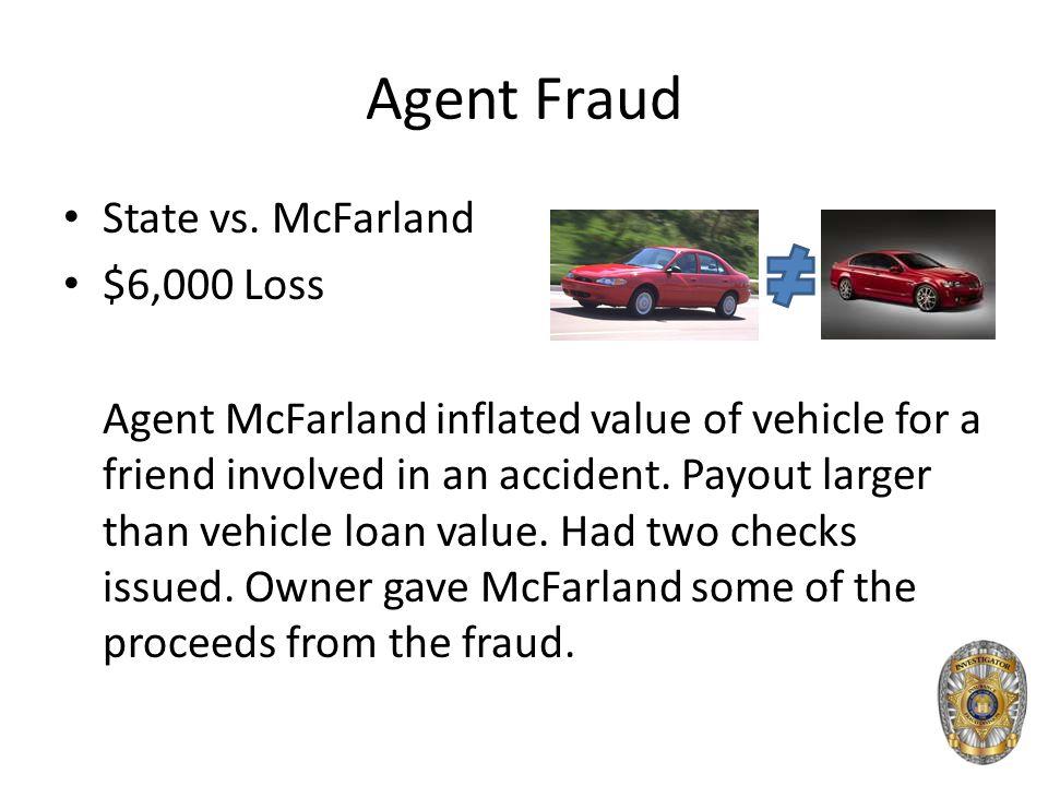 Agent Fraud State vs.