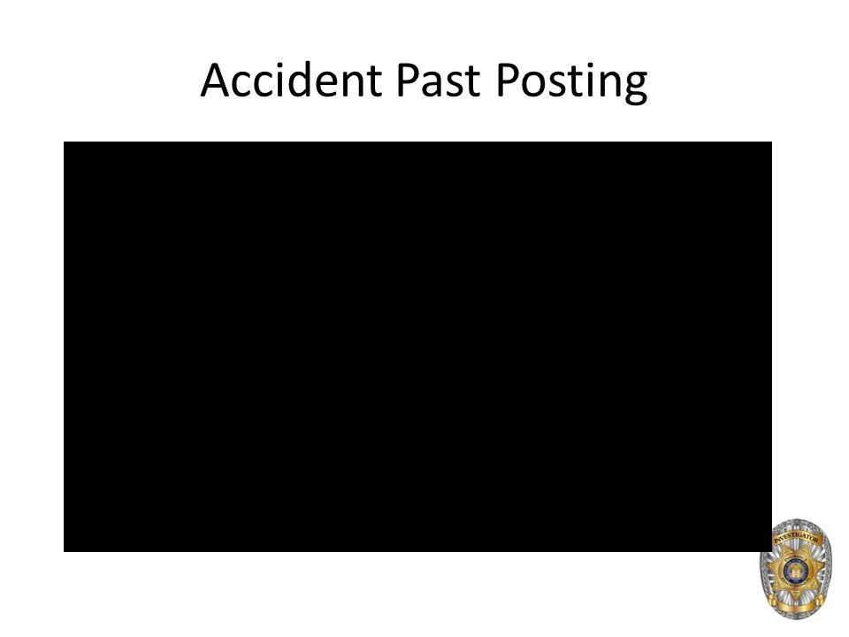 Accident Past Posting