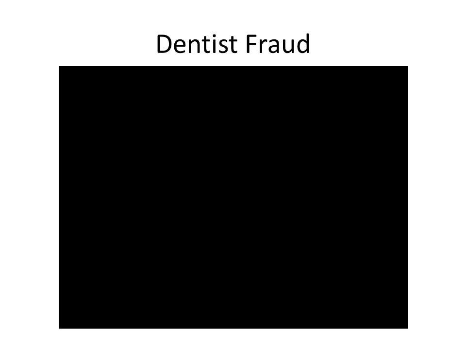 Dentist Fraud