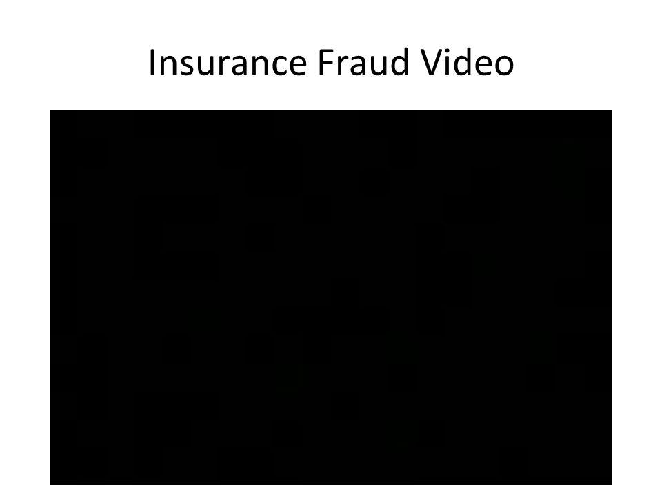 Insurance Fraud Video