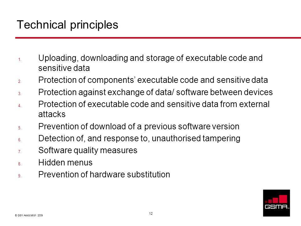 © GSM Association 2009 12 Technical principles 1.