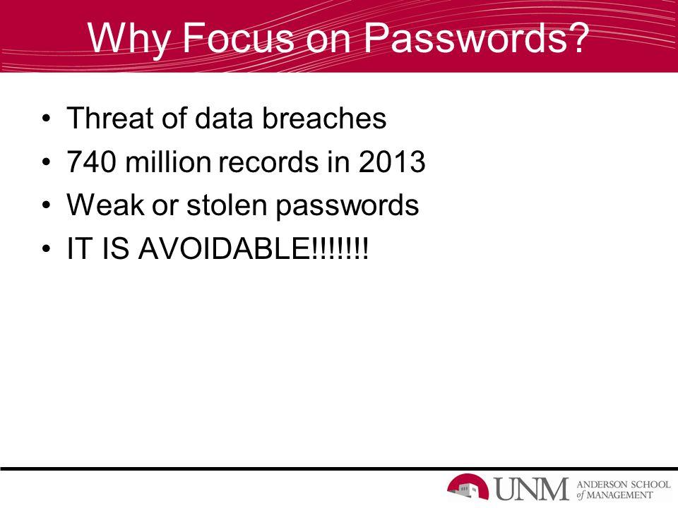 Why Focus on Passwords.