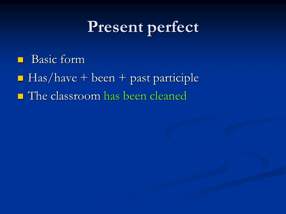 Past continuous Basic form Basic form Was/were + being + past participle Was/were + being + past participle The classroom was being cleaned when I arrived.