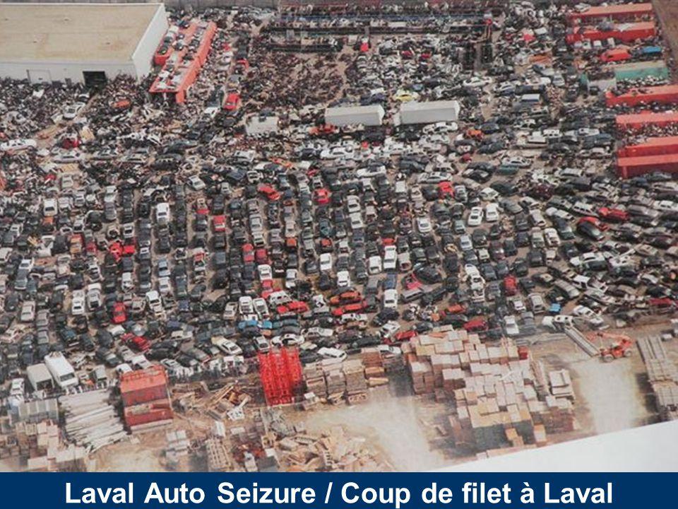 Laval Auto Seizure / Coup de filet à Laval