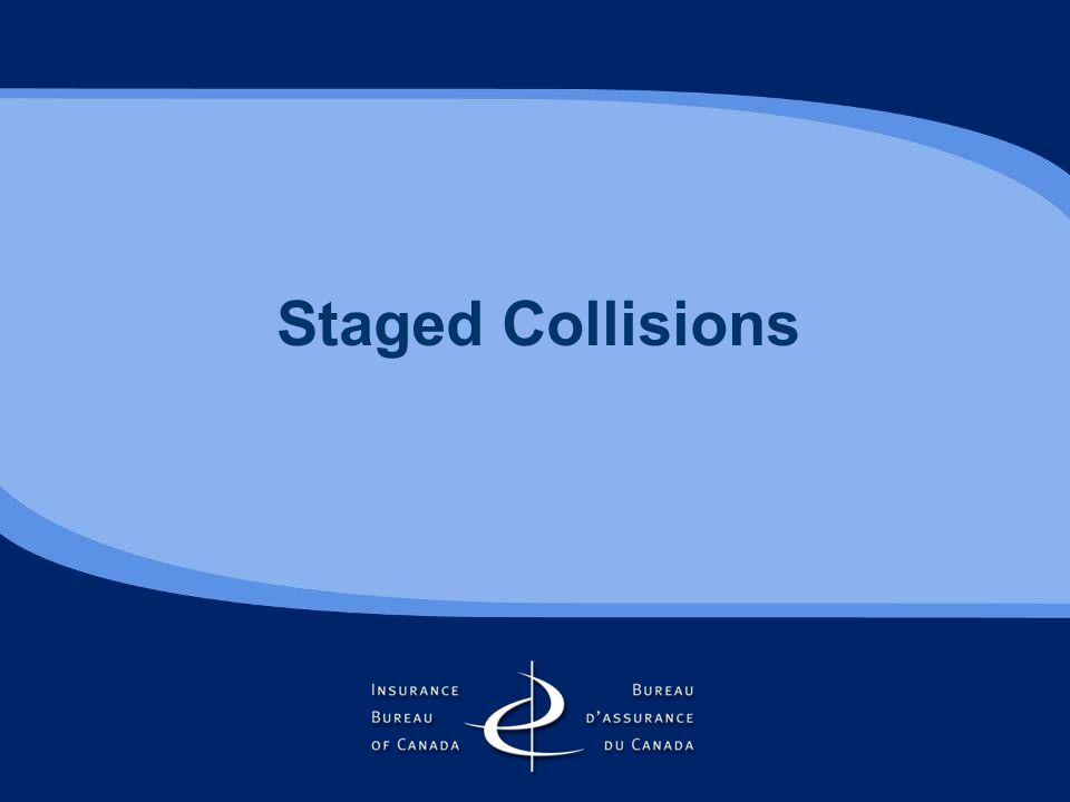 Staged Collisions
