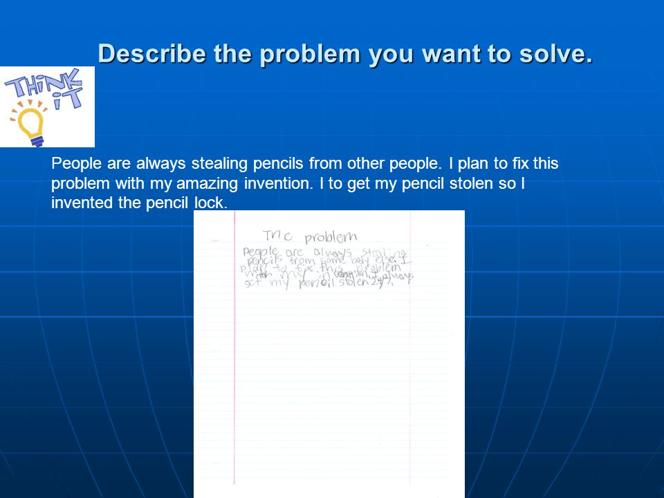 Describe the problem you want to solve. Describe the problem you want to solve.