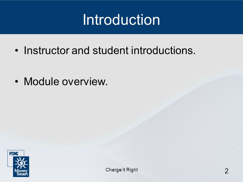Charge It Right 3 Student Introductions Your name.