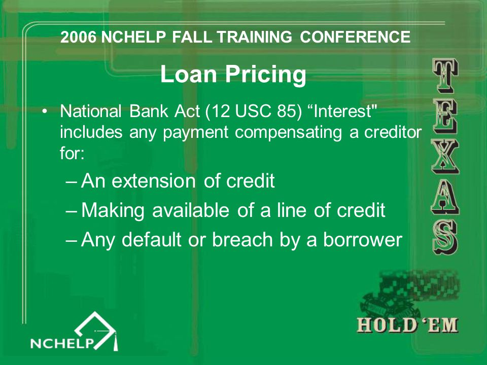 "Loan Pricing National Bank Act (12 USC 85) ""Interest"