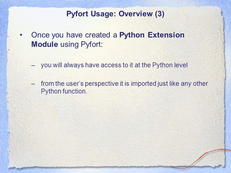 SWIG Example (1) *Much of the information in this document was stolen from the official python documentation at: http://www.swig.org/papers/PyTutorial98/PyTutorial98.pdf