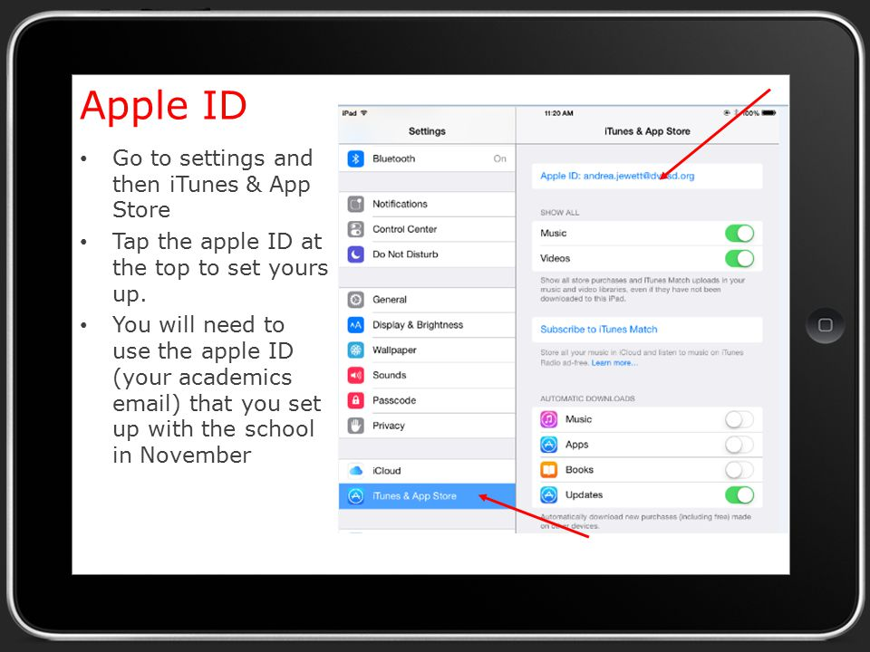 Apple ID Go to settings and then iTunes & App Store Tap the apple ID at the top to set yours up.