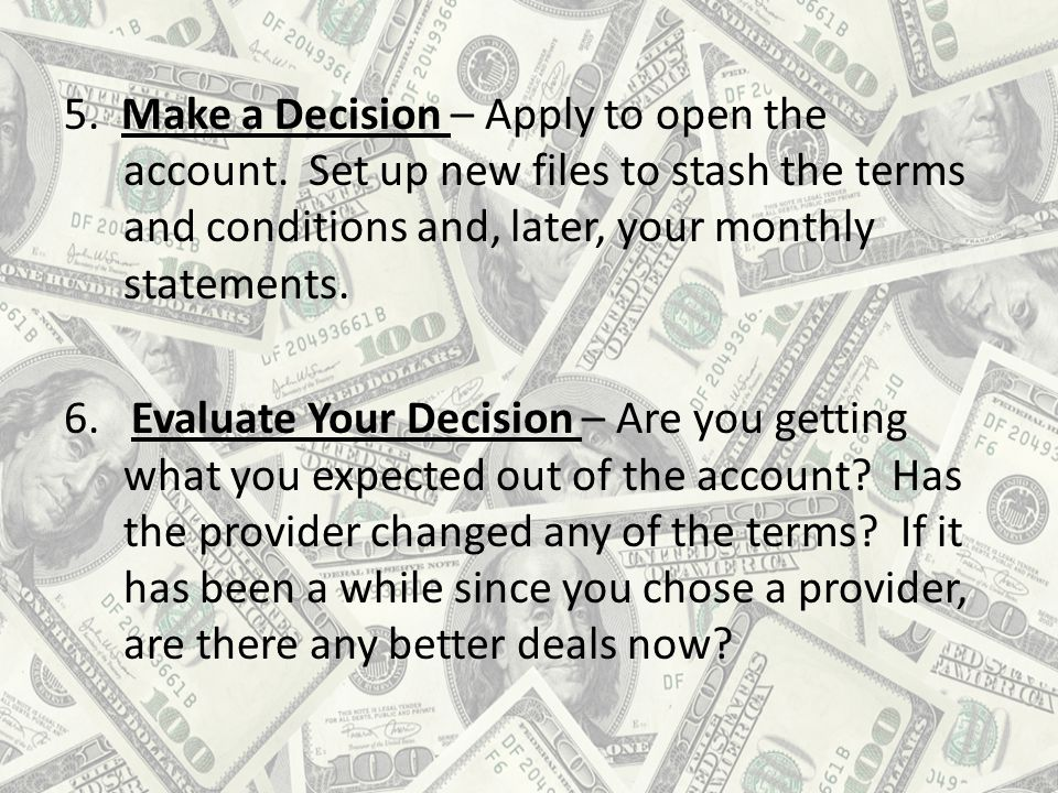 5.Make a Decision – Apply to open the account.